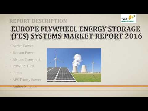 Europe Flywheel Energy Storage FES Systems Market Report 2016