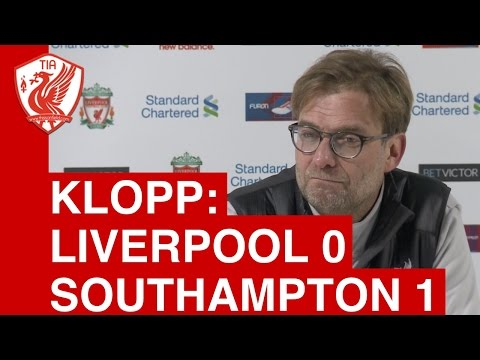 Liverpool 0-1 Southampton: Jurgen Klopp post-match press conference