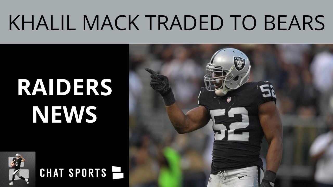 Raiders News  Khalil Mack Traded To Bears 75c5036c0