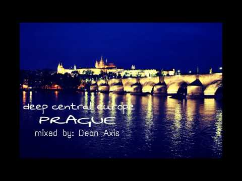 Deep Central Europe - PRAGUE - Mixed by: Dean Axis