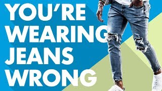 6 Ways You're Wearing Jeans Wr…