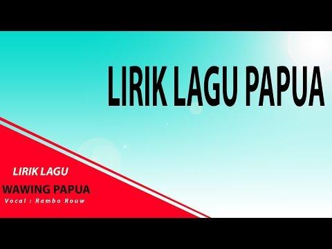Wawing Papua Rambo Rouw