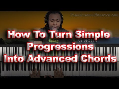 #44. How To Turn Simple Progression Into Advanced Chords