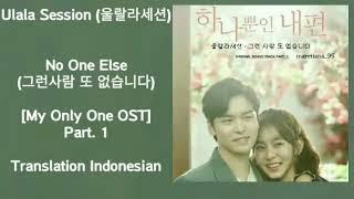 Chords for Ulala Session(울랄라세션) – No One Else (그런 사람 또 없습니다) Lyrics HAN-ROM-INDO My Only One 하나뿐인 내편 OST ...