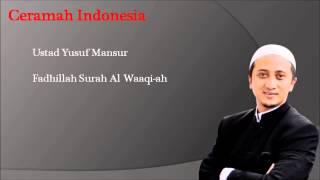 Ceramah Ustad Yusuf Mansur - Fadhillah Surah Al Waaqi-ah (mp3 version)