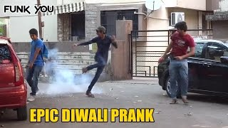 Best Diwali/Firecracker Prank Ever! Funk You (Prank in India)