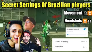 Top Secret Settings Of Brazilian players For Movement And Headshots || with Hud Settings 🔥