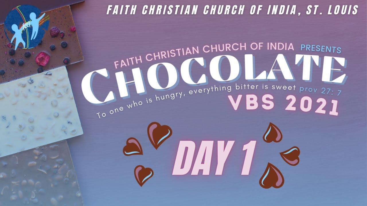 FCCI VBS 2021 - 'Chocolate' | Day 1 | FCCI St. Louis