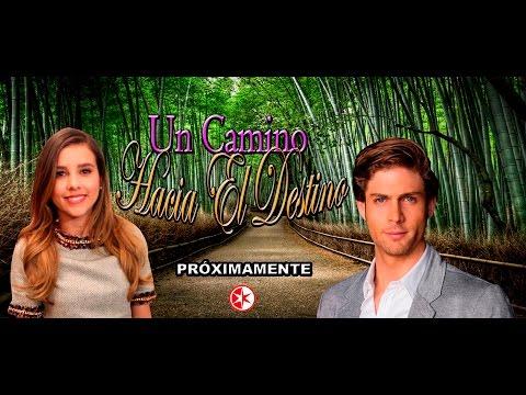 Telenovela Un Camino Hacia El Destino remake de La Hija Del Jardinero 2016