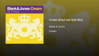 Cream (Paul van Dyk Mix)
