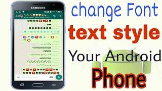How to change Font style in any android phone/ এখন আপনার কীবোর্ড এর লেখার স্টাইল বদলে ফেলুন খুব সহজে