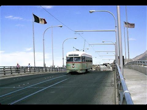 El Paso, Texas & Ciudad Juarez, Mexico Streetcar Scenes - early 1970s