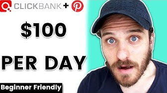 How To Make Money With Pinterest And Clickbank 2020 ($100+ Per Day)
