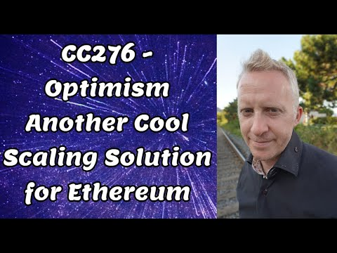 CC276 - Optimism Another Cool Scaling Solution for Ethereum