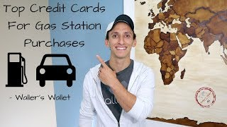 Top Credit Cards For Gas Station Purchases | Waller