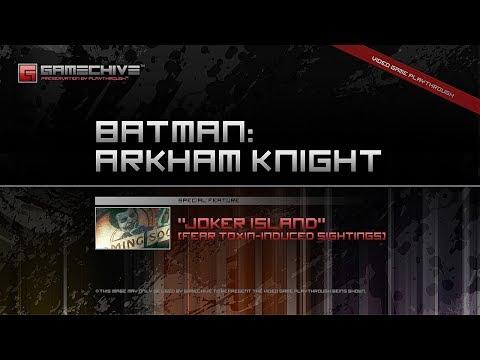 Batman: Arkham Knight (PS4) Gamechive (Special Feature: Joker Island)