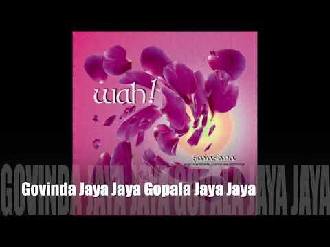 Wah! SAVASANA - Govinda Jaya Jaya