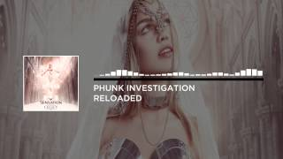 Phunk Investigation - Reloaded (Original Mix) [Big & Dirty Recordings]