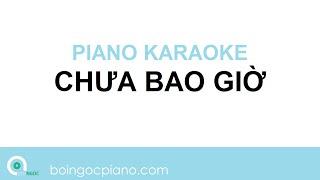 Chưa Bao Giờ Karaoke   Piano Karaoke #10   Bội Ngọc Piano