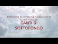 CANTI DI SOTTOFONDO   La Luce di Maria の動画、YouTube動画。