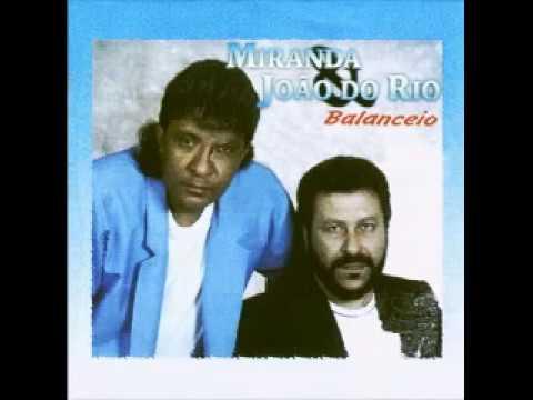 Miranda e João do Rio -  Balanceio