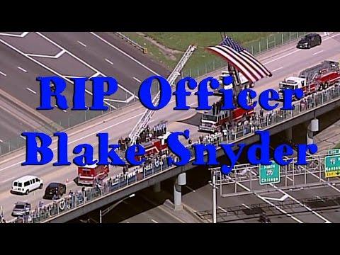 October-7-2016 (Friday) - RIP Officer Blake Snyder