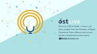 OST LIVE #051: Trends in Blockchain with Brian Lio of Smith + Crown