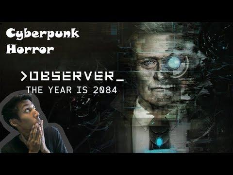 Observer Gameplay   Cyberpunk Horror Part 1