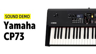 Yamaha CP73 Sound Demo (no talking)
