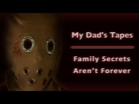 My Dad's Tapes: Family Secrets Aren't Forever