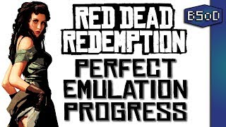 RPCS3 Emulator |  Red Dead Redemption | Progress to Perfection