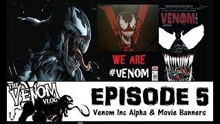 The Venom Vlog - Episode 5: Venom Movie Banners from Brazil Comic-Con