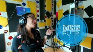 Good and cool studio - #studioactivity (Ika Putri)
