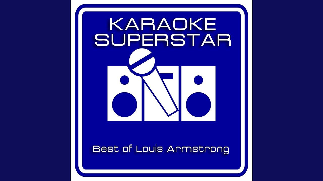 louis armstrong what a wonderful world karaoke