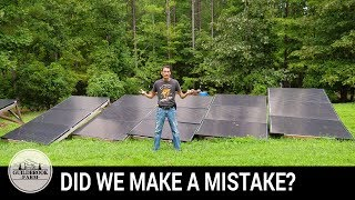 Was Our Off Grid Solar System a MISTAKE?