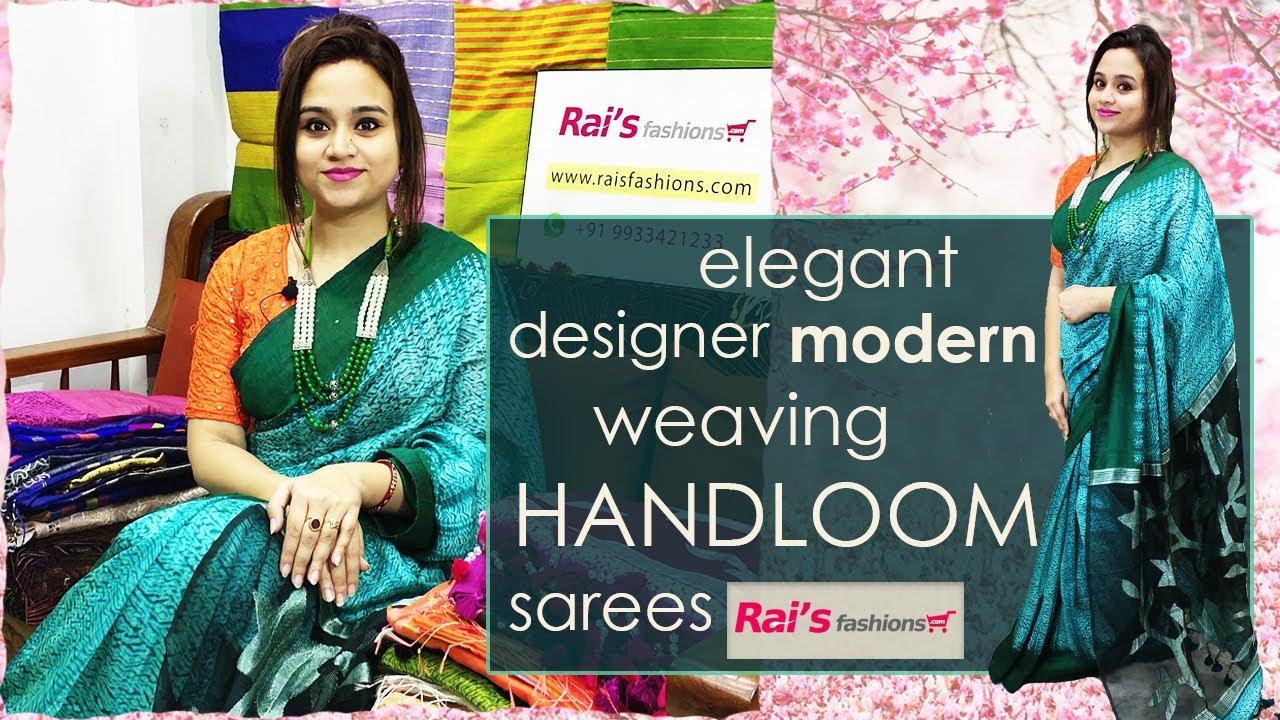Rai S Fashions Elegant Designer Modern Weaving Handloom Sarees 10th July 09jl Youtube