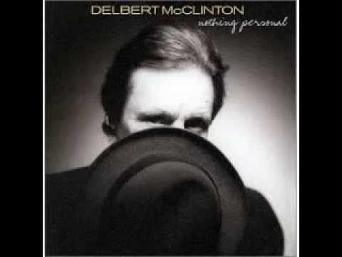 Delbert McClinton :: Don't Leave Home Without It