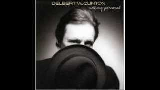 Delbert McClinton :: Dont Leave Home Without It YouTube Videos
