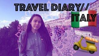 Travel Diary // Italy