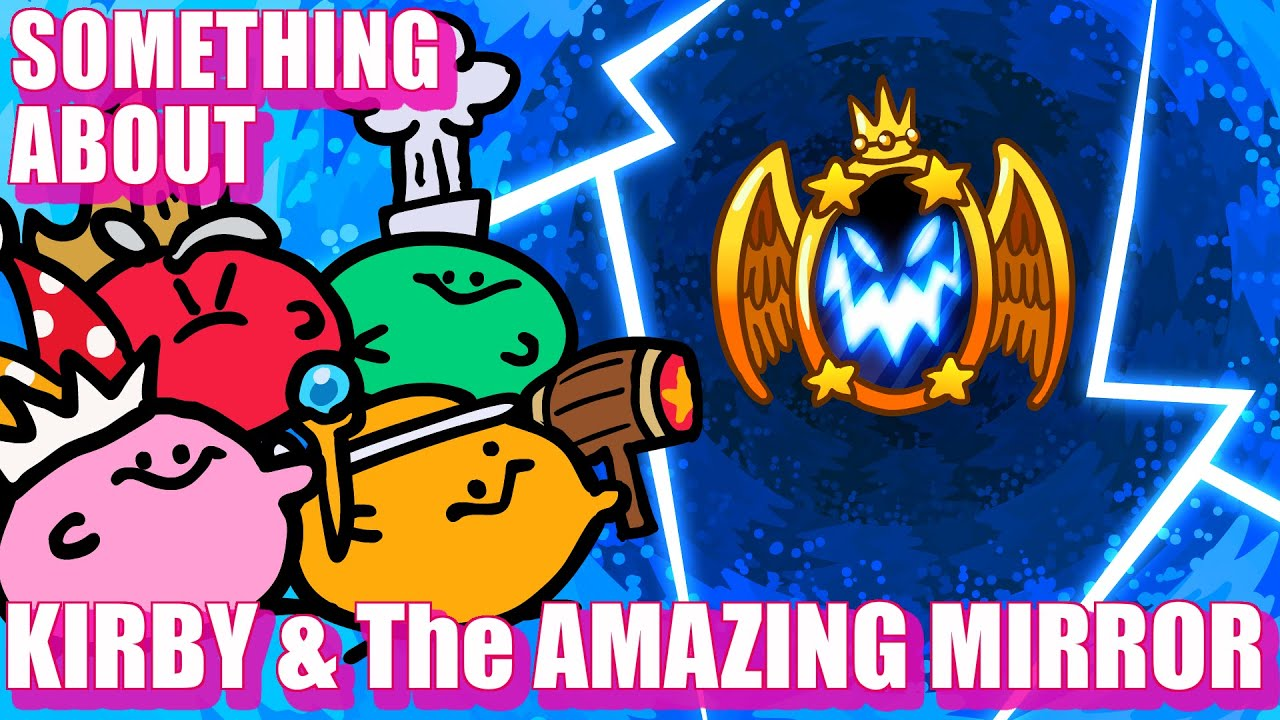 Download Something About Kirby & The Amazing Mirror ANIMATED (Loud Sound & Flashing Lights Warning) ✞