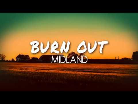 Midland - Burn Out (Lyric Video)