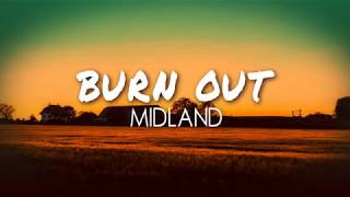 Midland - Burn Out (Lyric Video)