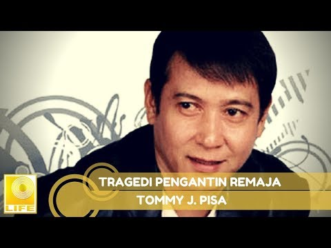 Tommy J.Pisa - Tragedi Pengantin Remaja (Official Music Audio)