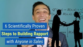 6 Scientifically Proven Steps to Building Rapport with Anyone in Sales