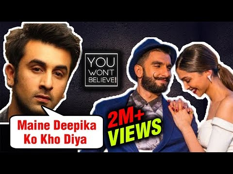 Heres How Ranbir Kapoor LOST Deepika Padukone To Ranveer Singh  You Wont Believe
