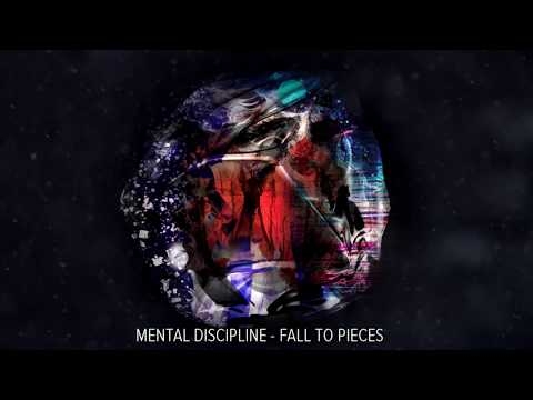 Mental Discipline - Fall To Pieces