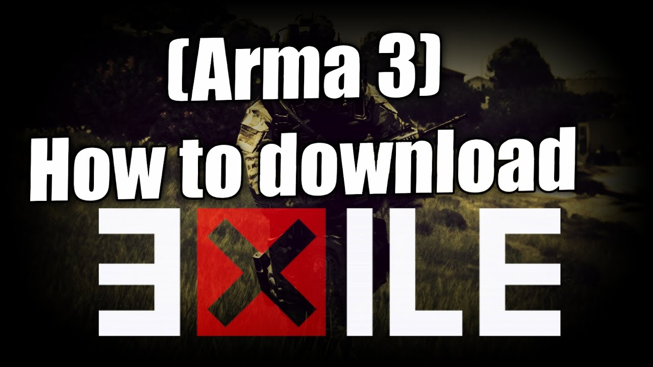 how to download arma 3 exile