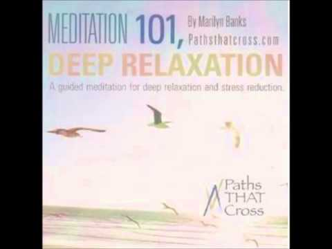 MEDITATION 101, Deep Guided Meditation for Total Relaxation