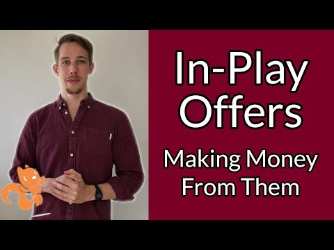 Making Money From In-Play Offers (Live Example)