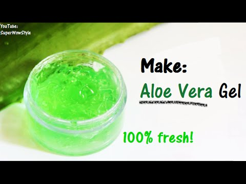 How To Make Aloe Vera Gel At Home Superwowstyle Youtube